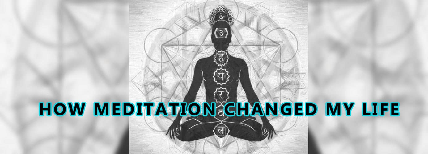 How-Meditation-Changed-My-Life