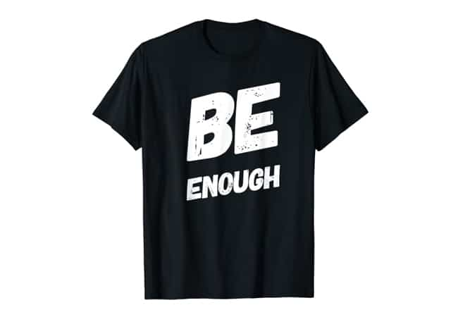 be-enough