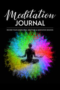 meditation journal mindfulness gratitude and meditation